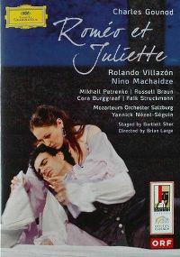 Cover Rolando Villazón / Nino Machaidze - Roméo et Juliette - Charles Gounod [DVD]